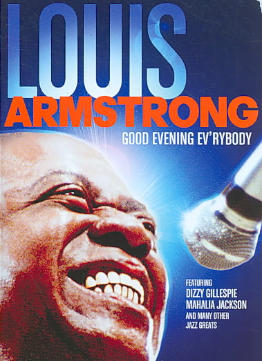 LOUIS ARMSTRONG:GOOD EVENING EV'RYBOD BY ARMSTRONG,LOUIS (DVD)