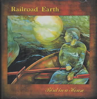 BIRD IN A HOUSE BY RAILROAD EARTH (CD)